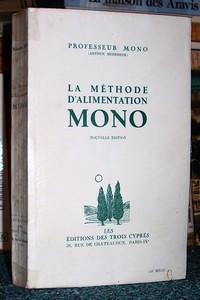 Livre ancien - La méthode d'alimentation Mono - Mono Professeur