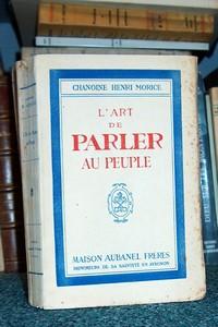 Livre ancien - L'art de parler au peuple - Morice, Chanoine Henri
